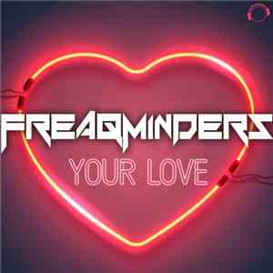 Freaqminders - Your Love mp3 download