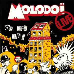 Molodoï - On Est Là ! Live mp3 download