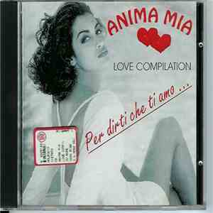 Various - Anima Mia - Love Compilation mp3 download