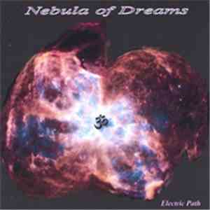 Electric Path - Nebula Of Dreams mp3 download