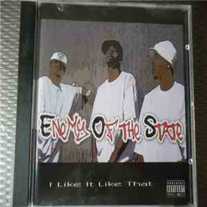 Enemy Of The State - I Like It Like That mp3 download