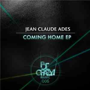 Jean Claude Ades - Coming Home EP mp3 download