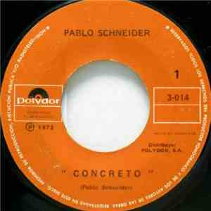 Pablo Schneider - Concreto / Secretos En La Noche mp3 download