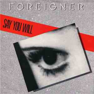 Foreigner - Say You Will mp3 download