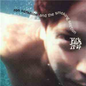 Ron Sunshine & the Smoking Section - Pick It Up mp3 download