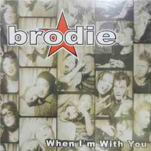 Brodie - When I'm With You mp3 download