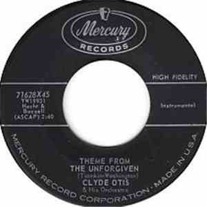 Clyde Otis And His Orchestra - Theme from The Unforgiven mp3 download