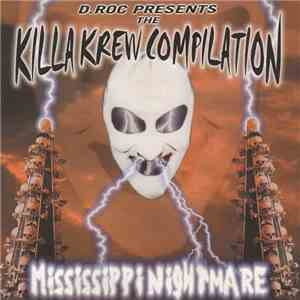 D.Roc Presents Killa Krew - Mississippi Nightmare mp3 download