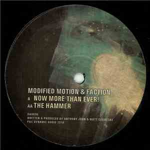 Modified Motion & Faction - Now More Than Ever! / The Hammer mp3 download