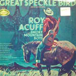 Roy Acuff And His Smoky Mountain Boys - Great Speckle Bird And Other Favorites mp3 download