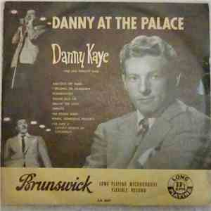 Danny Kaye  - Danny At The Palace mp3 download