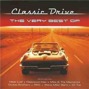 Various - Classic Drive: The Very Best Of mp3 download