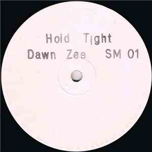 Dawn Zee - Hold Tight mp3 download