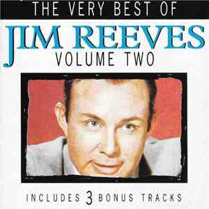Jim Reeves - The Very Best Of Jim Reeves Volume Two mp3 download