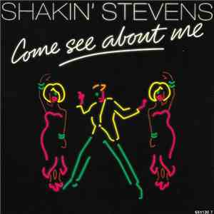 Shakin' Stevens - Come See About Me mp3 download