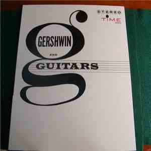George Gershwin - Gershwin And Guitars mp3 download