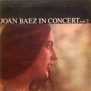 Joan Baez - In Concert Part 2 mp3 download