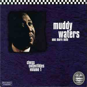 Muddy Waters - One More Mile - Chess Collectibles Volume 1 mp3 download